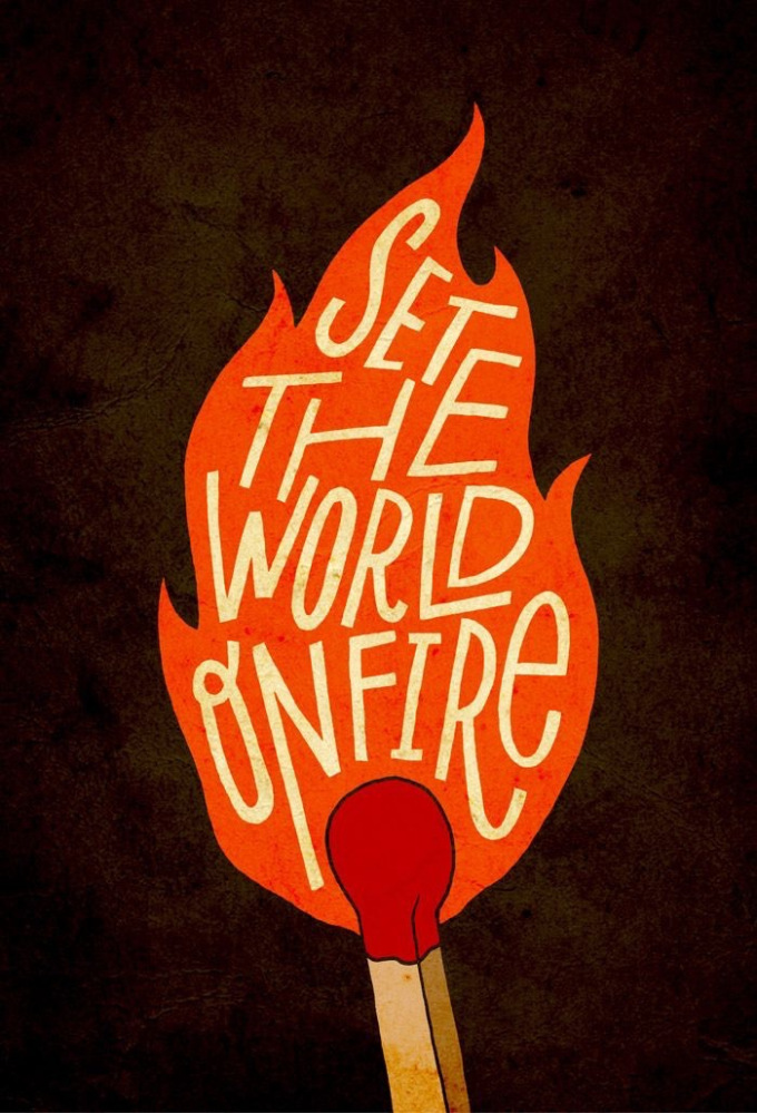 set-the-world-on-fire1.jpg